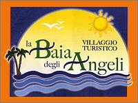 VILLAGGIO TURISTICO LA BAIA DEGLI ANGELI